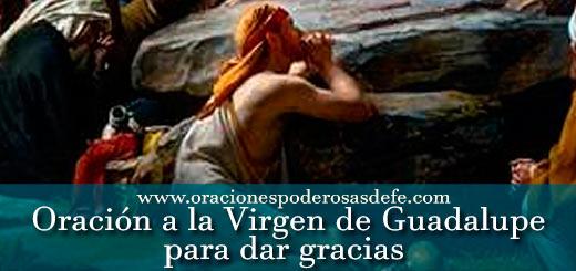 Oración poderosa a la Virgen Guadalupe para dar gracias