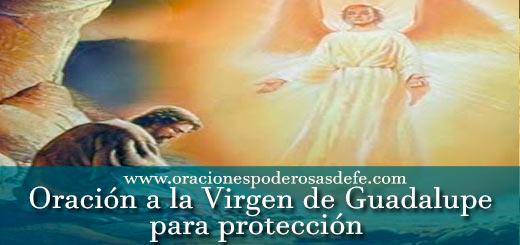 Oración poderosa a la Virgen Guadalupe para protección