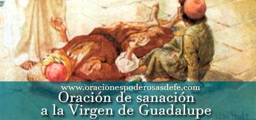 Oración milagrosa de sanación a la Virgen de Guadalupe