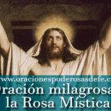 Poderosa oración milagrosa a la Rosa Mística