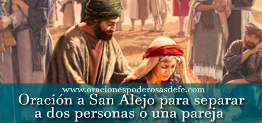 2 oraciones a San Alejo para separar dos personas o una pareja
