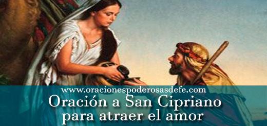 Tres Oraciones a San Cipriano para atraer el amor